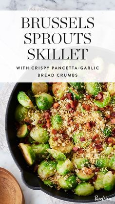 Brussels Sprouts Skillet with Crispy Pancetta-Garlic Bread Crumbs #purewow #christmas #thanksgiving #side dish #cooking #food #recipe