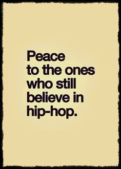 .... Music Love, Music Is Life, Rap Music, Hip Hop Quotes, Rap Quotes, Dance Quotes, Qoutes, Senegalese Twist Styles, A Tribe Called Quest