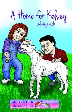 A Home for Kelsey coloring book - Grey2K USA Education Fund