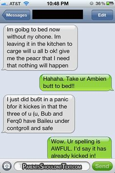 Rule #1- Don't talk to your kids when under the influence of Ambien.