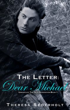 Buy The Letter: Dear Michael: Unraveled: The Next Generation, by Theresa Sederholt and Read this Book on Kobo's Free Apps. Discover Kobo's Vast Collection of Ebooks and Audiobooks Today - Over 4 Million Titles! Great Books, New Books, Dear John Letter, Book 1, This Book, Double U, Good Saturday, Summer Reading Lists, Dance With You