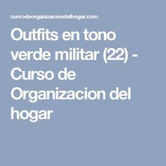Outfits en tono verde militar (22) - Curso de Organizacion del hogar