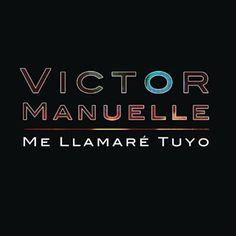 Me Llamare Tuyo - Victor Manuelle