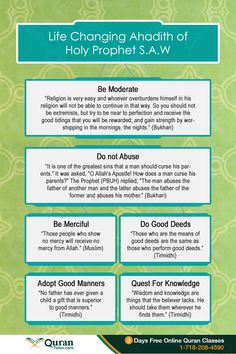 For Muslims there is no source of guidance more Supreme and more Authentic than the Holy Quran. The life changing ahadith below discuss that can help