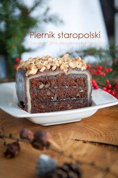 PIERNIK STAROPOLSKI Calzone, Tiramisu, Bakery, Food And Drink, Sweets, Chocolate, Polish Food, Ethnic Recipes, Desserts