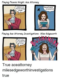 2ca357a728b1240037329bc3d99507aa ace attorney anime opening ace attorney miles edgeworth phoenix,Phoenix Wright Memes