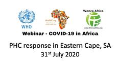 Webinar: COVID-19 in Africa – Eastern Cape, SA, 31st July | ProfMoosa Breaking Bad News, Rural Health, Primary Care, Psychiatry, No Response, Psychology, Health Care, Africa, Knowledge