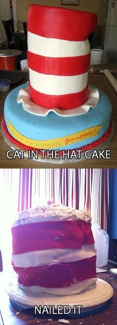"""Previous Pinner: """"another Pinterest project gone wrong - """"Cat in the Hat"""" cake #nailedit"""" hahaha!"""