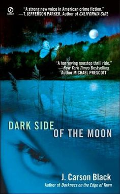 Dark Side of the Moon (2 Laura Cardinal) by J. Carson Black