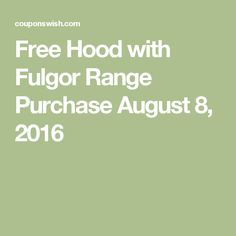 Free Hood with Fulgor Range Purchase August 8, 2016