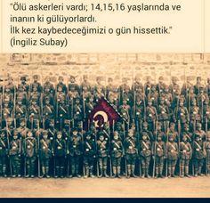 ''Ölü askerleri vardı; 14,15,16 yaşlarında ve inanın ki gülüyorlardı. İlk kez kaybedeceğimizi o gün hissettik.' İngiliz Subayı