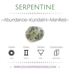 Metaphysical Healing Properties of Serpentine, including associated Chakra, Zodiac and Element, along with Crystal System/Lattice to assist you in setting up a Crystal Grid. Go to https:/wwwsoulsistersdesigns.com to learn more!