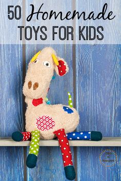 Check out these DIY ideas for 50 Handmade Toys for Kids that I found.