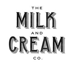 typography love    (simple, could see this on the side of an old milk truck, sizing to draw importance)