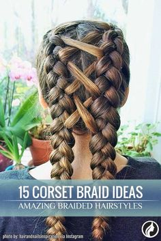 "15 Amazing plaited hairstyles with corset braid hair You should definitely try wearing braid hairstyles if you are a fan of ""Game of Thrones."" Corset braid hair looks amazing, especially if you complement it with a ribbon that contrasts your hair. Box Braids Hairstyles, Trendy Hairstyles, Sport Hairstyles, Hairstyles Haircuts, Cool Braids, Braids For Long Hair, Long Hair Cuts, Amazing Braids, Tips"