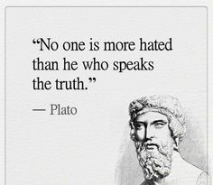 Ideas Quotes Greek Philosophers Words For 2019 Wise Quotes, Quotable Quotes, Famous Quotes, Great Quotes, Quotes To Live By, Motivational Quotes, Inspirational Quotes, Speak The Truth Quotes, Telling The Truth Quotes