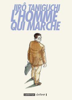 L'Homme qui marche • Jirō Taniguchi