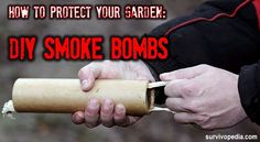 How To Protect Your Garden: DIY Smoke Bombs Survivopedia