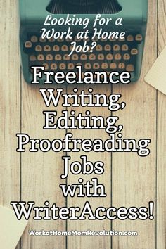 WriterAccess is seeking freelance writers, editors, and proofreaders to help its 20,000  clients. Set your own schedule. Work from home. Competitive pay. Awesome work at home opportunity. If youre seeking a home-based writing job, this might be perfect for you. You can make money from home!