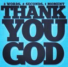 Thank you God! Missing Quotes, Quotes About God, The Words, Spiritual Thoughts, Spiritual Quotes, Motivational Quotes, Inspirational Quotes, Thank You God, Daily Prayer