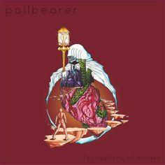 Pallbearer - Foundations Of Burden [2014]