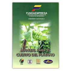 Manual para el cultivo del plátano - Álvaro José Duran Castro - Produmedios http://www.librosyeditores.com/tiendalemoine/ciencias-pecuarias-y-agricolas-/3732-manual-para-el-cultivo-del-platano-.html Editores y distribuidores
