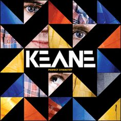 Keane - Found this band because of 1 song.  After listening to more, I found out they had a lot more to offer....