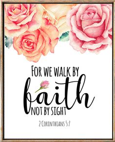 For We Walk By Faith Not By Sight 2 Corinthians 5:7