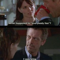 charming life pattern: house m.d - quote - hugh laurie - everybody lies . Gregory House, Tv Quotes, Movie Quotes, Funny Quotes, Greys Anatomy, House Md Quotes, Funny Movie Memes, Serie Doctor, Everybody Lies
