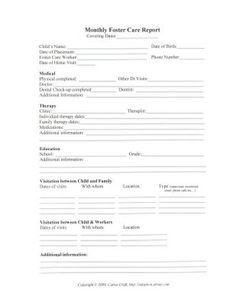 A large part of foster care is maintaining records and documentation. Keep track of foster care records with these printable worksheets and create your own record keeping system with a binder for each foster child and a set of printable worksheets.: Monthly Foster Care Report