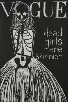 Vogue dead girls are skinnier | Anonymous ART of Revolution
