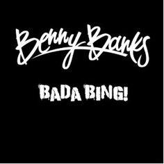Benny Banks - Bada Bing!