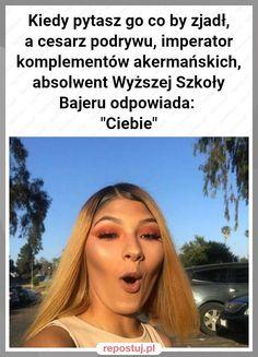Love Memes, Best Memes, Sarcastic Humor, Sarcasm, Funny Lyrics, Polish Memes, Funny Mems, Wtf Funny, Good Mood