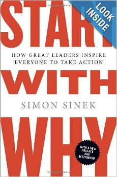 JUNE'S READ:  Start with Why: How Great Leaders Inspire Everyone to Take Action: Simon Sinek: 9781591846444: Amazon.com: Books
