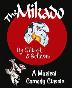The Mikado- Glibert & Sullivan
