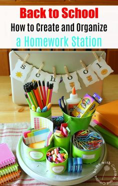 Back to school tips -create and organize a homework station with upcycled tin cans