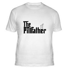 45a5b508 Funny Pharmacist T-Shirts, The Pill Father, available on hoodies and  sweatshirts too