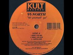 95 North - Let Yourself Go (Let Yourself Go Mix 127 bpm)