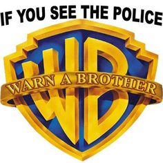 If You See the Police, Warn a Brother!