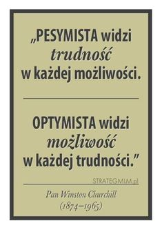 optymizm, pesymizm, nihilizm. Good Advice, True Quotes, Motto, Positive Vibes, Cool Words, Quotations, Inspirational Quotes, Wisdom, Positivity