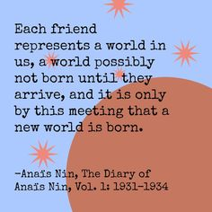 The Diary of Anaïs Nin: Vol. 1, Anaïs Nin | 15 Book Quotes That Perfectly Describe Friendship