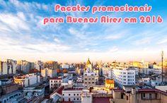 Pacotes para Buenos Aires com aéreo, hospedagem e show em 2016 #pacotes #buenosaires #viagem