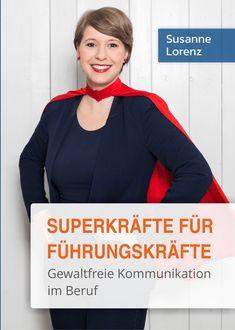 Cover Buch Superkräfte für Führungskräfte Schulz Von Thun, Führungskräfte Coaching, Silhouette Mint, Yoga Lifestyle, Girl Boss, Leadership, Communication, Kindergarten, Management