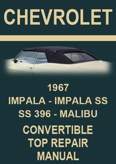 chevrolet 1966 convertible roof service and repair manual rh pinterest com 1967 chevy impala repair manual pdf 1969 Impala