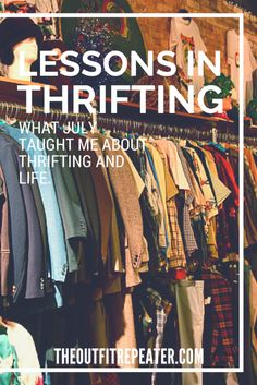 Lessons In Thrifting + Thrift Haul Video | The Outfit Repeater