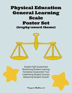 This set of general physical education learning scales is ready to use with any unit. Laminate and use as posters. Perfect for monitoring student progress, celebrating student growth, and encouraging student self-assessment. These rubrics follow the Marzano model.  Includes link to Google Slide version.