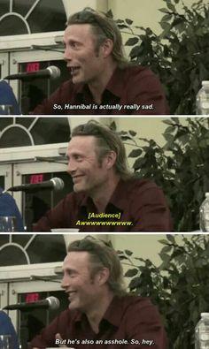 "Hahaha, ""But he's also an asshole. So, hey"" lmao I love him <3"