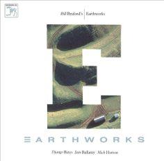 Bill Bruford's Earthworks - Earthworks