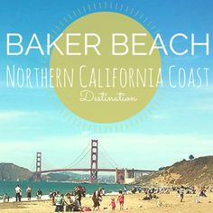 Baker Beach is a great Family destination on the Northern California Coast
