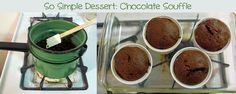 So Simple Dessert: Chocolate Souffle {modified for THM S}